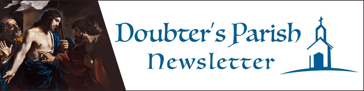Doubter's Parish Newsletter